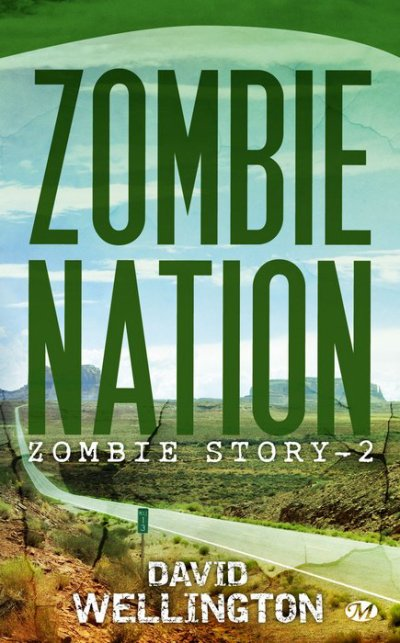 Zombie Nation -Zombie Story 2-David Wellington (VF)