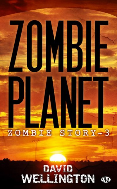 Zombie Planet -Zombie Story 3-David Wellington (VF)
