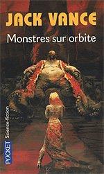 Monstres sur Orbite -Jack Vance