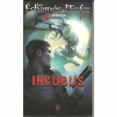 Incubus (les echappés de l'Enfer T4)-Vuk Kovasevic