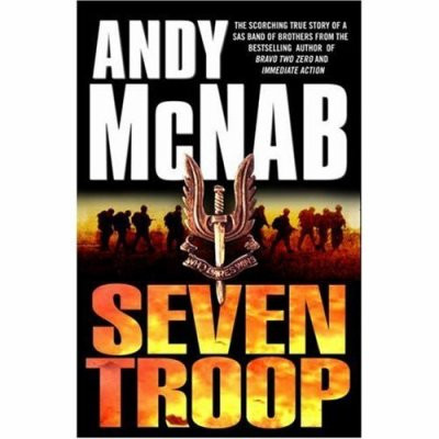 Seven Troop -Andy McNab (VF)