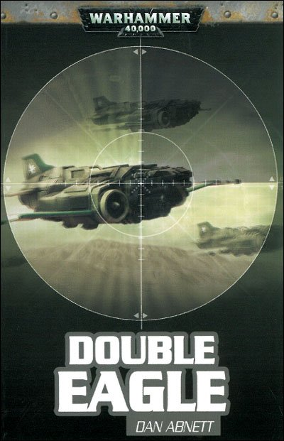 Double Eagle -Dan Abnett
