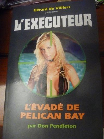 L'évadé de Pelican Bay (l'Exécuteur T277) -don Pendleton