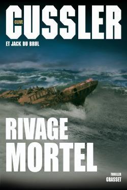 Rivage Mortel -Clive Cussler (Jack du Brul)