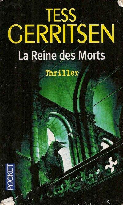 La Reine des Morts -Tess Gerritsen
