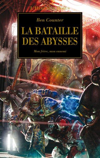 La bataille des Abysses (l'Hérésie d'Horus 11) -Ben Counter