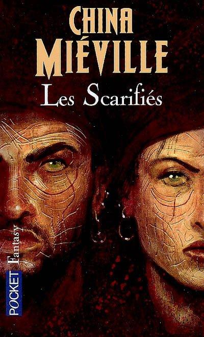 Les Scarifiés -China Mieville