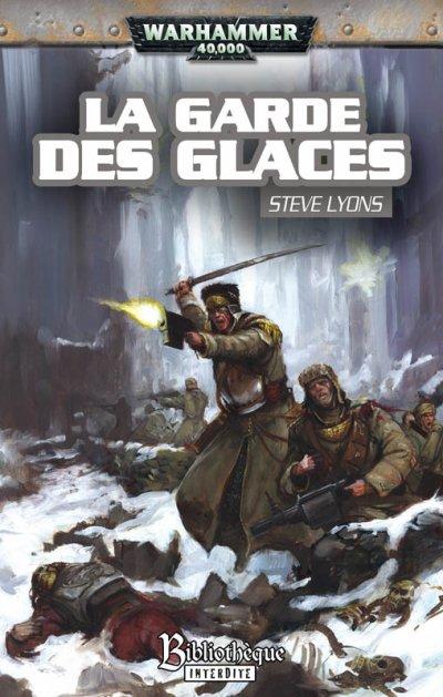 La Garde des Glaces-Steve Lyons