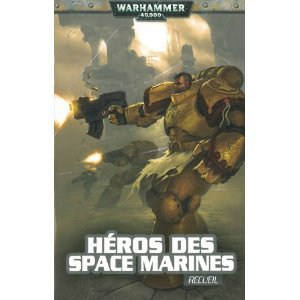 Héros des Spaces Marines-recueil