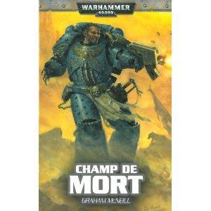Champ de Mort-Graham McNeil (4eme tome de la série uriel Ventris)
