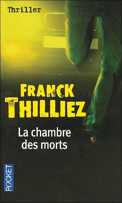 La chambre des morts- Franck Thilliez