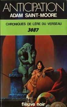 Chroniques de l'Ere du Verseau-3087-Adam Saint Moore