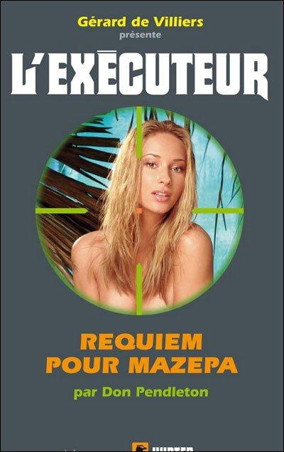Requiem pour Mazepa (l'Exécuteur T280)-Don Pendleton