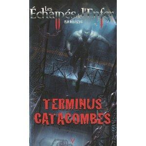 Teminus Catacombes (les Echappés des Enfers 6) -Vuk Kovasevic