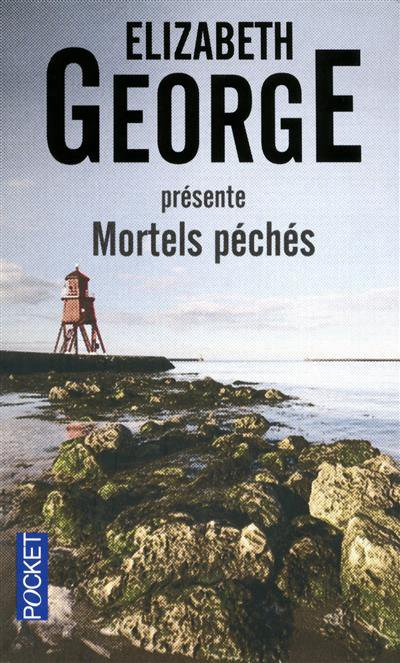 Pêchés Mortels (nouvelles) Elizabeth George