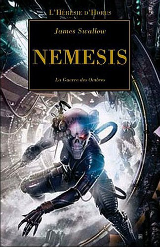 Némésis (l'hérésie d'Horus T13)-James Swallow