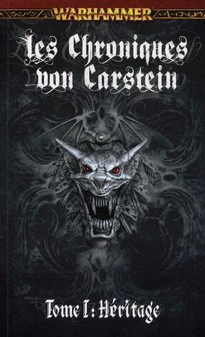 Les Chroniques de Von Carstein; T1; Hértage -Steven Saville