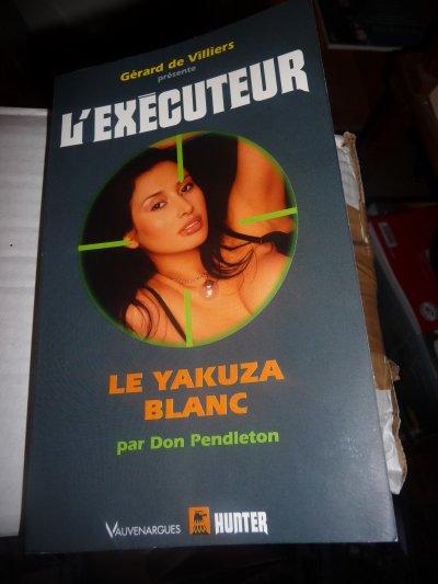 Le Yakuza Blanc (l'Exécuteur 284) Don Pendleton