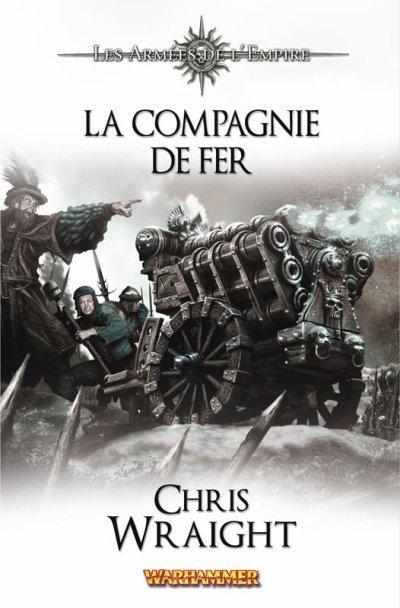 La Compagnie de Fer -Chris Wraight