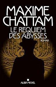 Le Requiem des Abysses-Maxime Chattam