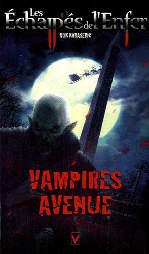 Vampires avenues (les Echappés de l'Enfer 8)-Vuk Kovasevic