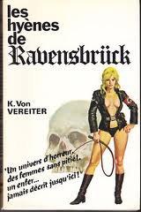 Les hyènes de  Ravensbruck -K. Von Vereiter