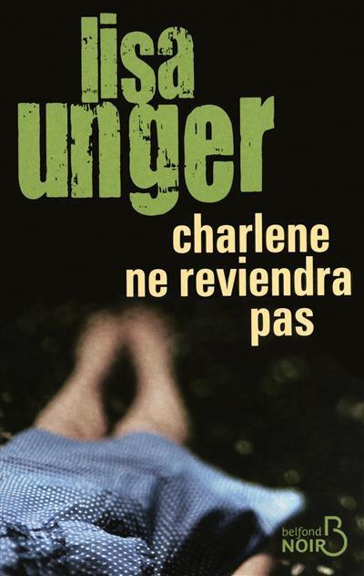 Charlène ne reviendra pas -Lisa Unger