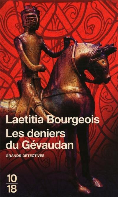 Les deniers du Gévaudan -Laetitia Bourgeois