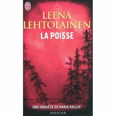 La Poisse -Leena Lehtolainen