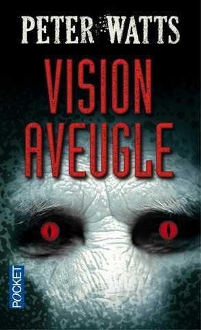 Vision Aveugle -Peter Watts