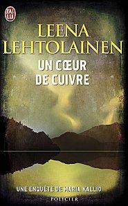 Un coeur de cuivre de Leena Lehtolainen