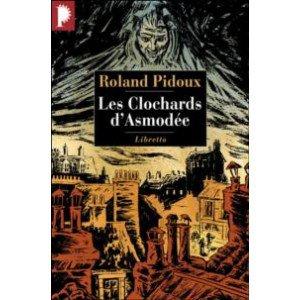 Les Clochards d'Asmodée de Roland Pidoux