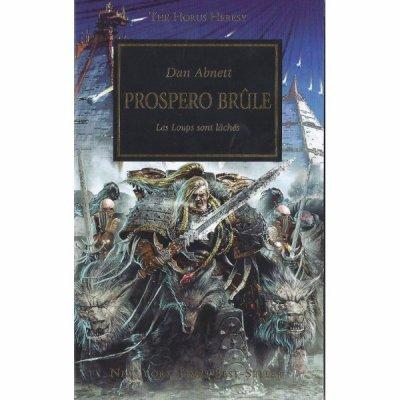 Prospero brûle (l'hérésie d'Horus T15) de Dan Abnett