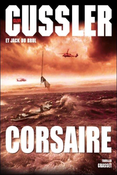 Corsaire de Clive Cussler et Jacxk du Brul