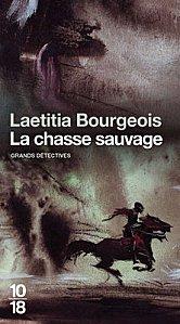 La chasse sauvage de Laetitita Bourgeois
