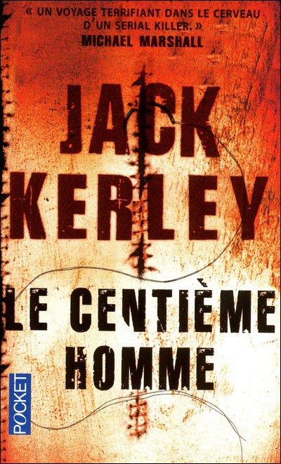 Le Centième homme de Jack Kerley