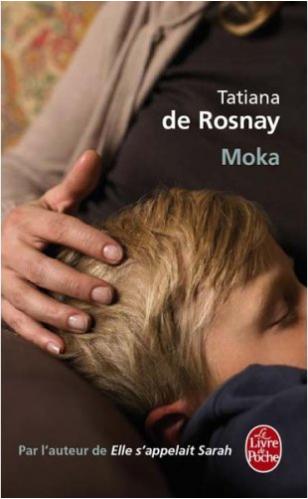 Moka de Tatiana de Rosnay