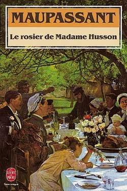 Le rosier de madame Husson de Guy de Maupassant
