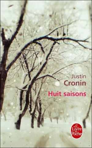 Huit saisons de Justin Cronin