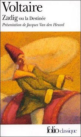 Zadig ou la destinée de Voltaire