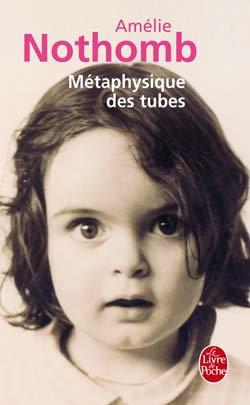 Métaphysique des tubes d'Amélie Nothomb