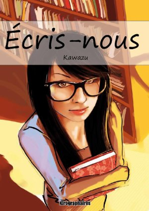 Ecris-nous d'Amandine Barriol alias Kawazu