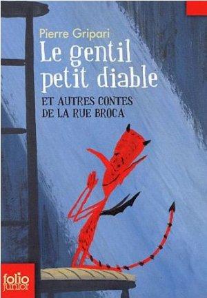 Le gentil petit diable et autres contes de la rue Broca de Pierre Gripari