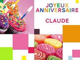 Bon anniversaire Claude ! Fais péter le bouchon !!!
