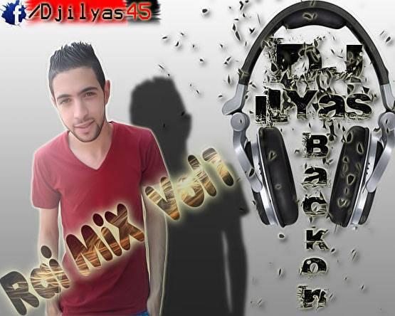 DJ ILyas 2015 - Rai Mix Vol 01
