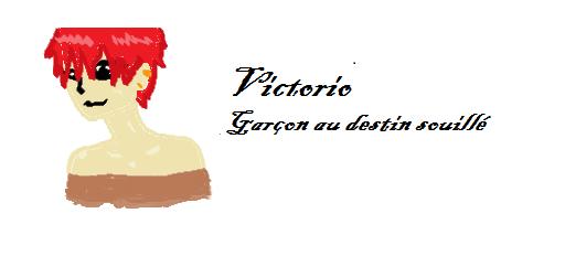 Victorio, garçon au destin souillé
