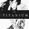 [ Titanium ]