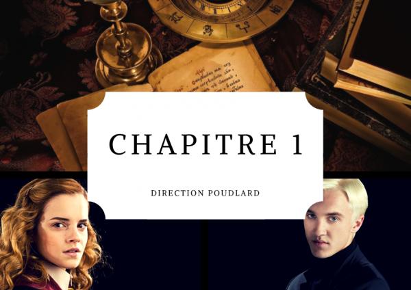 Chapitre 1 : Direction Poudlard!