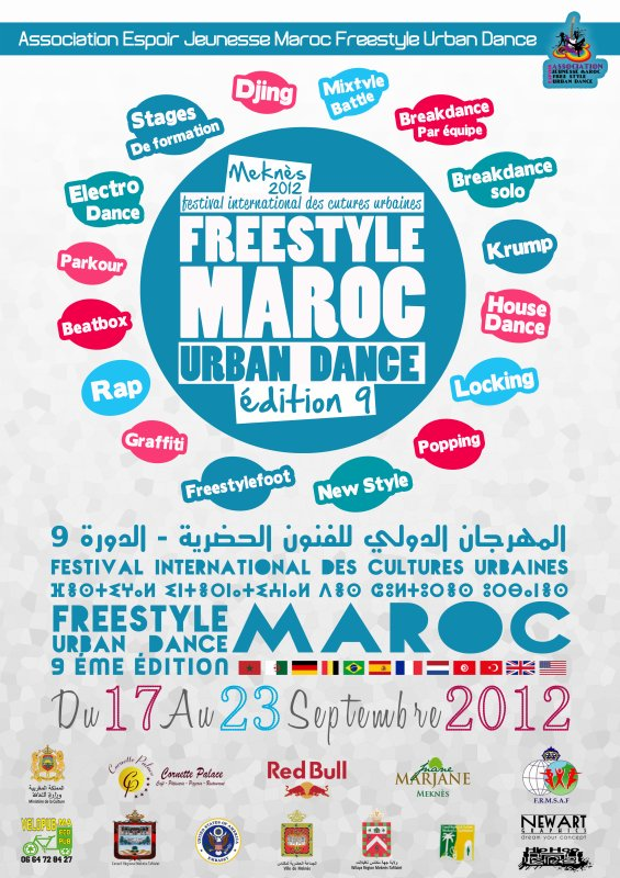 "FESTIVAL INTERNATIONAL DES CULTURES URBAINES ""FREESTYLEMAROC URBAN DANCE"" MEKNES - 2012 - ÉDITION N°9"