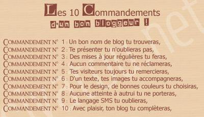 Les 10 Commandements d'un Bon Bloggeur !